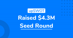 upSWOT signs up $4.3 in Seed Funding to fuel rollout of its Data Aggregation and Business Finance Management Platform